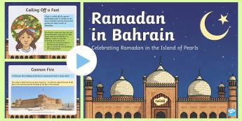 Ramadan in Bahrain PowerPoint - All About Bahrain, Ramadan, Iftar, Bahrain, fast, holy, sacrifice