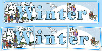 Winter Display Banner -  Winter, display banner, display, winter words, Word card, flashcard, snowflake, snow, winter, frost, cold, ice, hat, gloves, display words