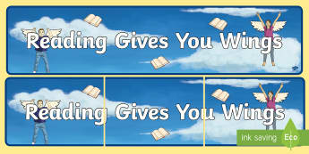 Reading Gives You Wings Display Banner - reading corner, reading area, title, guided reading display, book area,