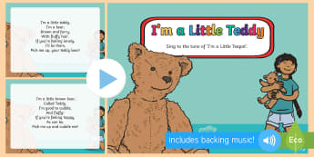I'm a Little Teddy Song PowerPoint - EYFS, Early Years, Toys, teddies, teddy bear.