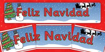 Christmas Display Banner (Spanish) -  Christmas, xmas, Spanish, Spain, France, display banner, Santa, Father Christmas, tree, advent, nativity, santa, father christmas, Jesus, tree, stocking, present, activity, cracker, angel, snowman, advent , baubl