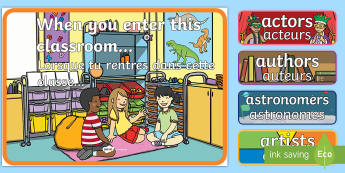 When you Enter this Classroom Display Pack English/French - When You Enter this Classroom Display Pack - classroom display, EAL French,French-translation