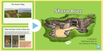 CfE Second Level Skara Brae PowerPoint - Orkney, Island, World, Heritage, Neolithic, Settlement, UNESCO, Preservation,Scottish