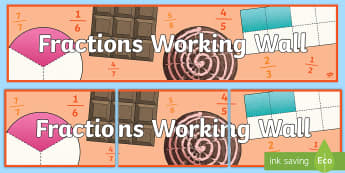 UKS2 Fractions Working Wall Display Banner - maths display, classroom display, fraction themed, improper fractions, equivalent fractions, multipl