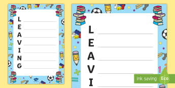 Leaving Acrostic Poem - leavers, goodbye, transition, year 6, new school, new year, end of year
