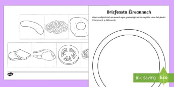 Breakfast Cut and Paste Activity Sheet Gaeilge - ROI - Irish Language Week Gaeilge Resources - 1st-17th March, gaeilge, bricfeasta, ispíní, bagún,
