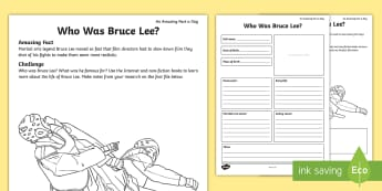 Who Was Bruce Lee? Activity Sheet - amazing fact august, internet research, bruce lee, famous person fact file, martial arts, martial ar