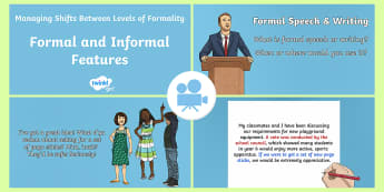 Managing Shifts Between Levels of Formality Video 1 - informal, formal, y6, year 6, writing, genre, persuasive, letter, Twinkl Go, twinkl go, TwinklGo, twinklgo