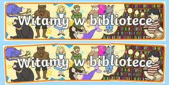 Banner na gazetkę Witamy w bibliotece - Welcome to the Library Display Banner- library, display banner, library banner, banner for display,
