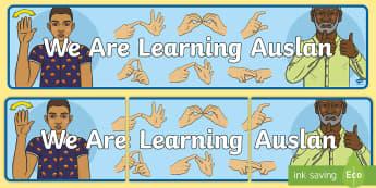 We Are Learning Auslan Banner - Auslan, Australian Sign Language, Deaf, Deaf Awareness, Deaf Community,,Australia
