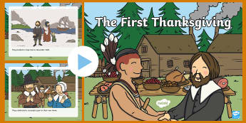 The First Thanksgiving Story PowerPoint - Thanksgiving, Pilgrims, Native Americans, First Thanksgiving