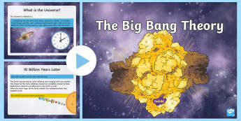 he Big Bang Theory PowerPoint - The Big Bang, Science, RME, Universe, How did the world begin, Planet Earth,Scottish
