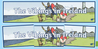 The Vikings in Ireland Display Banner