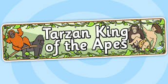 Tarzan King of the Apes Display Banner - tarzan, tarzan themed, tarzan display banner, themed display banner, tarzan themed display banner, jungle theme