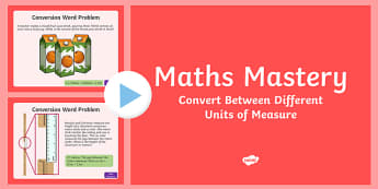 Year 5 Measurement Converting Measures Maths Mastery PowerPoint