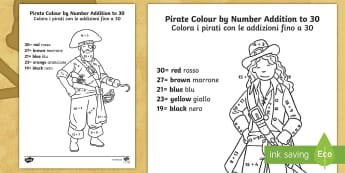 Pirate Addition to 30 Colour by Number English/Italian - Pirate Addition to 30 Colour by Numbers - pirate, addition to 30, addition, colour by numbers, colou