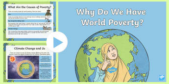 KS2 Why Do We Have World Poverty? Information PowerPoint - world's largest lesson, global issues, citizenship, industry, communities