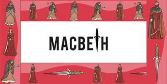 Macbeth Display Borders - shakespeare, story, KS2 stories, border
