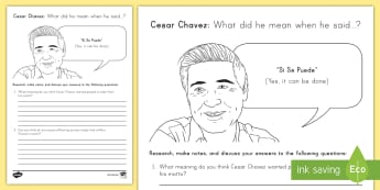 Cesar Chavez What Did He Mean When He Said? Discussion Activity Sheet - Cesar Chavez, Cesar Chavez Day, Latino Civil RIghts, Civil Rights, Migrant Workers, worksheet,