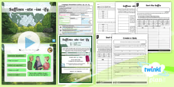 PlanIt Y5 Language Conventions: Suffixes -ate, -ise, -ify Lesson Pack -  suffixes, Plan, draft and publish imaginative, informative and persuasive print and multimodal text