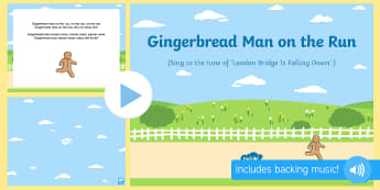 Gingerbread Man on the Run Song PowerPoint - The Gingerbread Man, Traditional Tales, ginger, singing, song time, songs