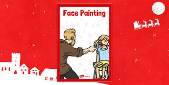 Christmas Themed Face Painting Poster - christmas fair, face painting, display poster, display, poster