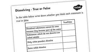 Dissolving True or False Worksheet - dissolving substances, dissolving substances worksheet, dissolving substances true or false worksheet, ks2 science