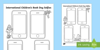 International Children's Book Day Selfies Activity Sheet - International Children's Book Day, books, reading, book day, worksheet, reading