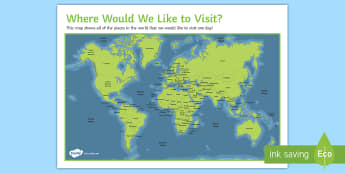 Where Would We Like to Visit? Map Activity Display Poster - map, tourism, atlas, group work, inspiration, display