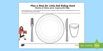 Design a Meal for Little Red Riding Hood Activity Sheet English/Spanish  - year 1, year 2, traditional tales, healthy eating, science, cookery, worksheet, storytale, character