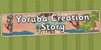 Kingdom of Benin: Yoruba Creation Story Display Banner