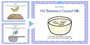Hot Bananas in Coconut Milk Recipe PowerPoint - recipe, banana
