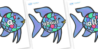 100 High Frequency Words on Rainbow Fish to Support Teaching on The Rainbow Fish - High frequency words, hfw, DfES Letters and Sounds, Letters and Sounds, display words