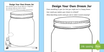 Design Your Own Dream Jar Activity Sheet - Transition, New Class, Moving Classes, Wishes, KS1, worksheet