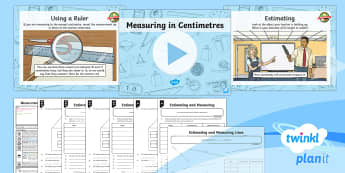 PlanIt Y3 Measurement Lesson Pack Length (1) - Measurement, measuring, length, height, centimetre, distance, estimate, ruler, half centimetre