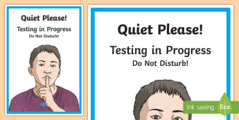 Testing in Progress Display Poster - testing, do not disturb, quiet please, assessment, display, door sign, ,Irish