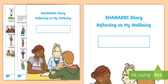 CfE SHANARRI Reflecting on my Wellbeing Diary with Book Cover - CfE, Safe, healthy,Achieving,nurtured, active, responsible, respected, included, Wellbeing Diary, Di