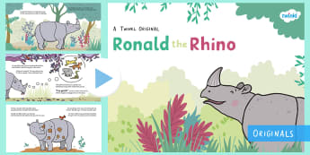 Ronald the Rhino Story PowerPoint - Ronald the Rhino, rhyming, pattern, story, jungle, Africa, rhino,
