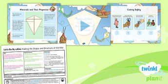 D&T: Let's Go Fly a Kite: Making the Shape and Structure LKS2 Lesson Pack 5