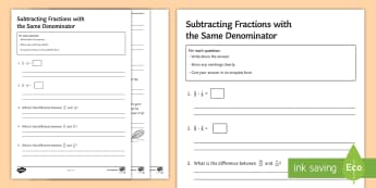 Subtracting Fractions with the Same Denominator Activity Sheet - Four Operations addition, Numerator, Common Simplify, Simplest, add, subtract.