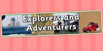 Explorers and Adventurers Photo Display Banner - explorers and adventurers, IPC, photo display banner, explorers banner, adventure display banner