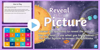 Solar System Reveal the Picture Activity - ICT, interactive, computer, PPT, quiz, questions, past, answering questions, end of topic, space,Sco