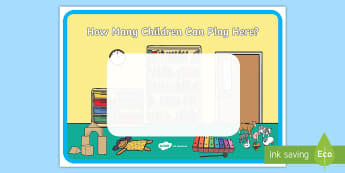 How Many Children Can Play Here? Display Poster - area sign, 4 children can play here, continuous provision, classroom display, sand area, water area,