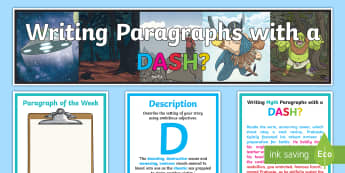 Writing Paragraphs with a DASH? Working Wall Display Pack - DADWAVERS, literacy shed, paragraphs, openers, setting, classroom environment, learning prompts, exa