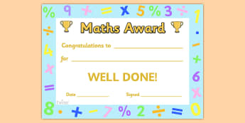Maths Award Certificate - Maths award certificate, amazing, mathematician, maths, Math, super, certificates, award, well done, reward, medal, rewards, school, general, certificate, achievement
