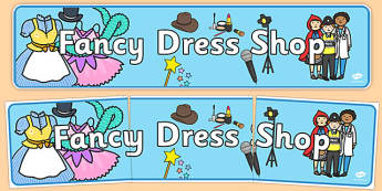 Fancy Dress Shop Display Banner - Dressing up, shop, fancy dress, costume, fancy dress role play