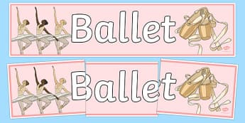 Ballet Display Banner - ballet, dance, creative, display banner