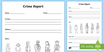 Crime Report Writing Template - crime, crime scene, police, incident, burglar, role play,