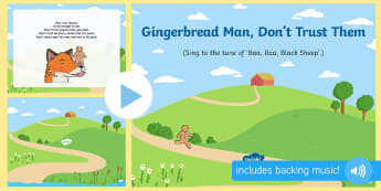 Gingerbread Man, Don't Trust Them Song PowerPoint - The Gingerbread Man, Traditional Tales, ginger, PowerPoint, singing, song time, songs