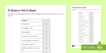 To Quote or Not to Quote Go Respond Activity Sheet - Secondary - Shakespeare's Birthday 23/04/2017, Bard, Shakespeare phrases, William Shakespeare, Shak